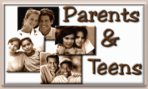 PARENTS AND TEENS